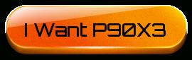 I want P90X3