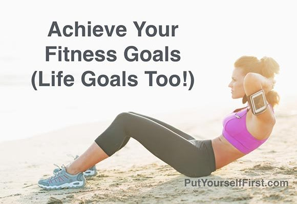Achieve Your Fitness Goals