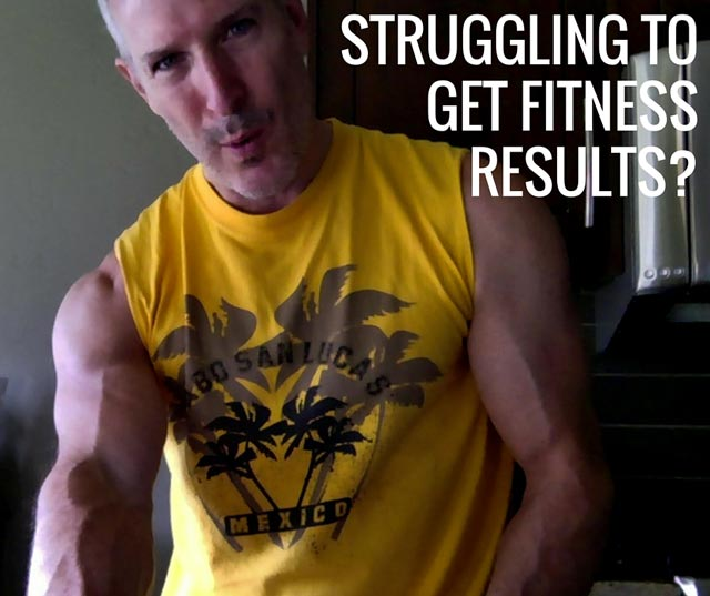 Struggling To Get Fitness Results?