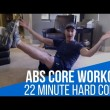 22 Minute Hard Corps Ab Core Workout